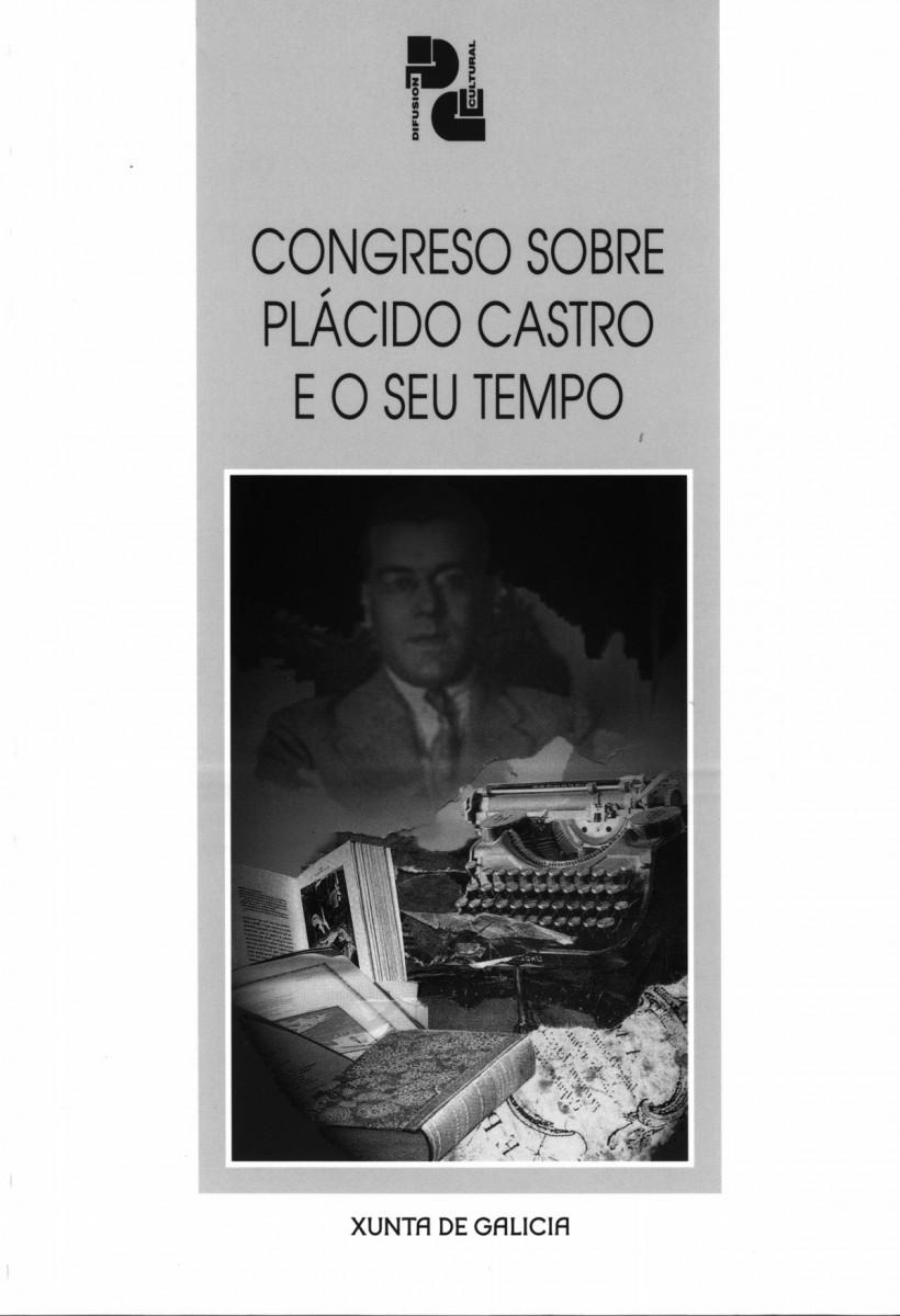 Congreso sobre Plácido Castro e o seu tempo