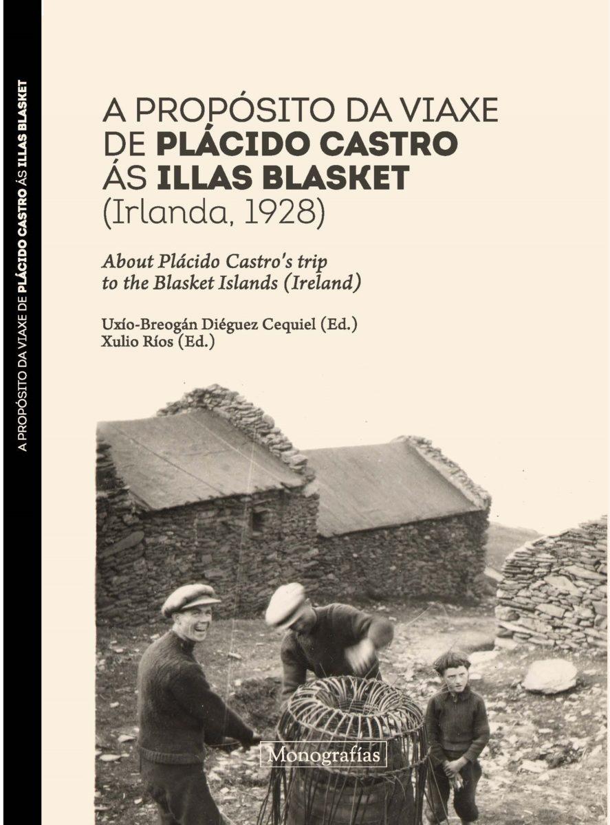 A propósito da viaxe de Plácido Castro ás Illas Blasket (Irlanda, 1928)