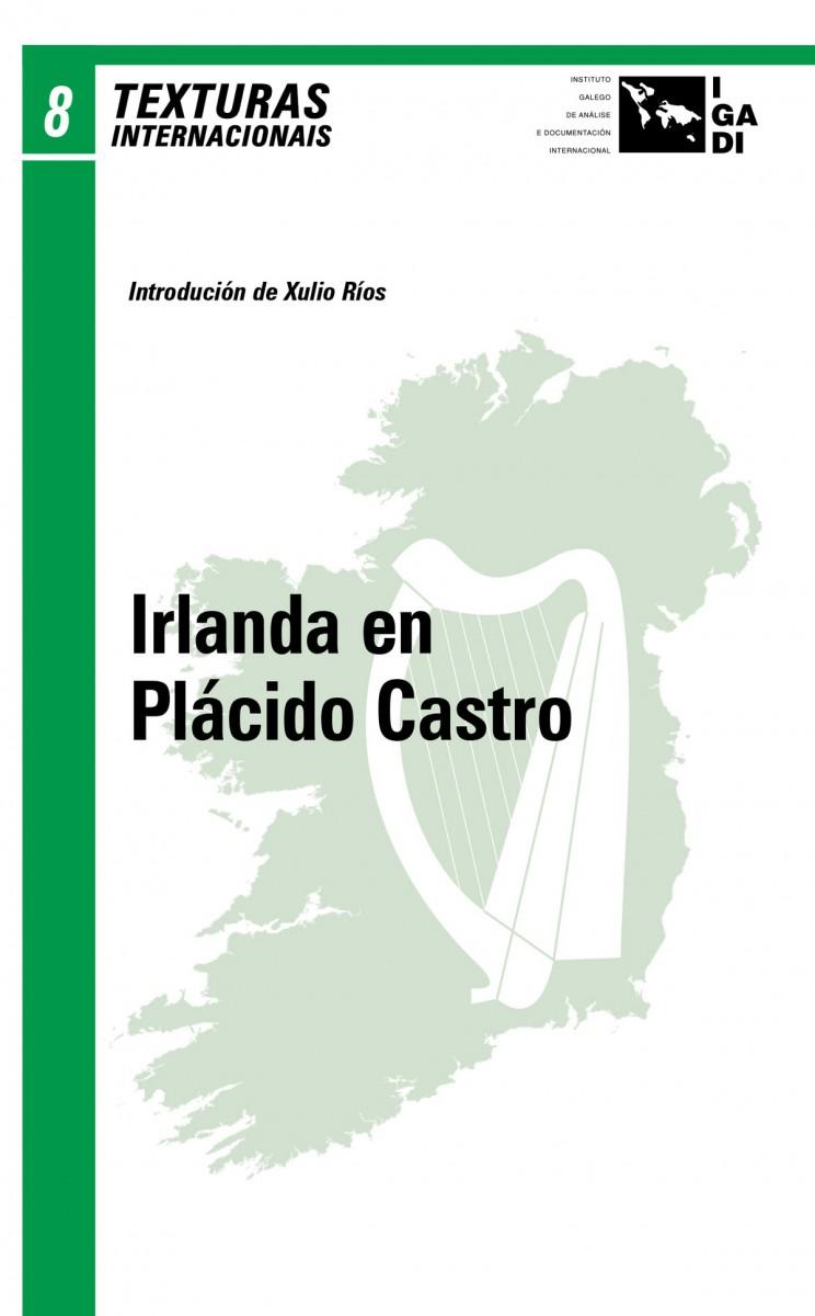 Texturas Internacionais nº8: Irlanda en Plácido Castro